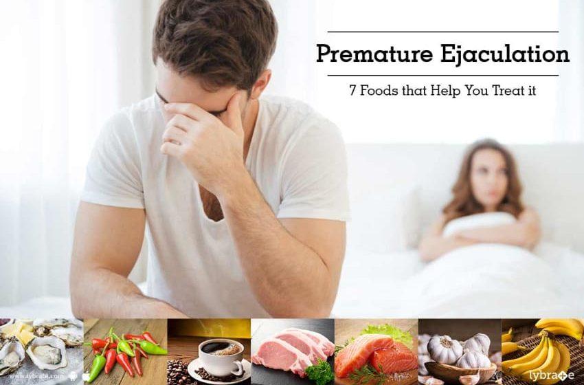 Premature Ejaculation-7 Foods to Handle